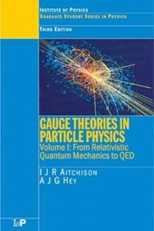 Gauge Theories in Particle Physics, Third Edition - 2 Volume Set | I. J. Aitchison |
