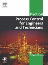 Practical Process Control for Engineers and Technicians | Wolfgang Altmann & Dave Macdonald |