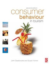 Consumer Behaviour in Tourism | Swarbrooke, John ; Horner, Susan |