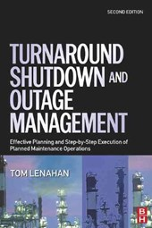Turnaround, Shutdown and Outage Management | Tom Lenahan |