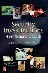 Security Investigations | Nicholson, Larry G., Ph.D. |