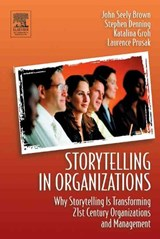 Storytelling in Organizations | Laurence Prusak |