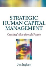 Strategic Human Capital Management | Jon Ingham |