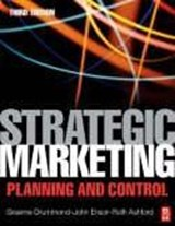 Strategic Marketing Planning and Control | G Drummond |