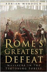 Rome's Greatest Defeat | Adrian Murdoch |