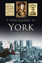 Grim Almanac of York | Alan Sharp |