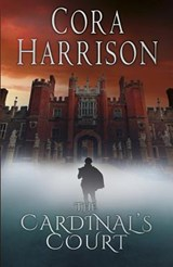 The Cardinal's Court | Cora Harrison |