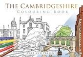 Cambridgeshire Colouring Book: Past and Present
