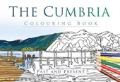 Cumbria Colouring Book: Past and Present
