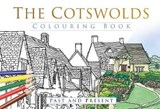 Cotswolds Colouring Book: Past & Present |  |