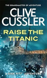Raise the Titanic | Clive Cussler |