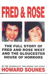 Fred And Rose | Howard Sounes |
