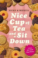 Nicey & Wifey's Nice Cup of Tea And a Sit Down | Nicey |