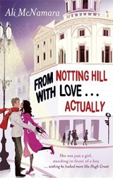 From Notting Hill With Love . . . Actually | Ali McNamara |