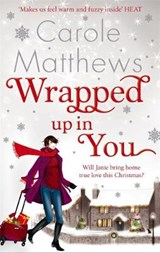Wrapped Up In You | Carole Matthews |