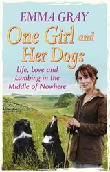 One Girl And Her Dogs | Emma Gray |