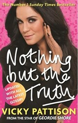 Nothing But the Truth | Vicky Pattison |