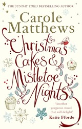 Christmas Cakes and Mistletoe Nights | Carole Matthews |