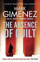 Absence of Guilt | Mark Gimenez |