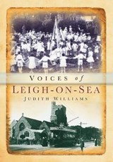 Voices of Leigh-on-Sea | Judith Williams |