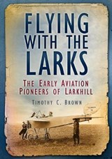 Flying with the Larks | Timothy C. Brown |