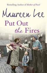 Put Out the Fires | Maureen Lee |