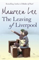The Leaving of Liverpool | Maureen Lee |