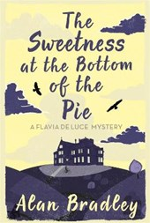 Sweetness at the Bottom of the Pie | Alan Bradley |