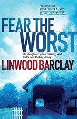 Fear the Worst | Linwood Barclay |