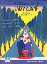 Narrow Dog to Carcassonne | Terry Darlington |