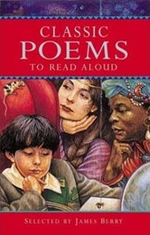 Classic Poems to Read Aloud | James Mayhew & James Berry |