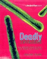 Deadly Invaders | Denise Grady |