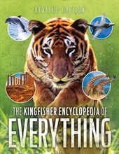 The Kingfisher Encyclopedia of Everything | Callery, Sean ; Gifford, Clive ; Goldsmith, Mike, Dr. |