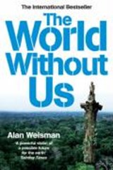 World Without Us | Alan Weisman |