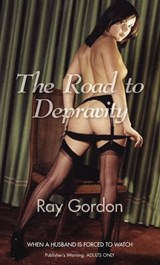 The Road to Depravity | Ray Gordon |