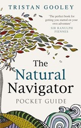 The Natural Navigator Pocket Guide | Tristan Gooley |
