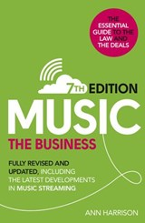 Music: The Business (7th edition) | Ann Harrison |