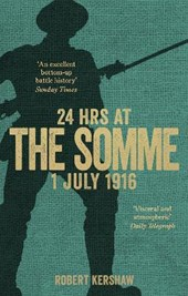 24 hours at the somme | Robert Kershaw |