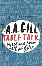 Table Talk | A A Gill |
