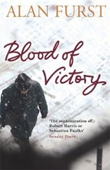Blood of Victory | Alan Furst |