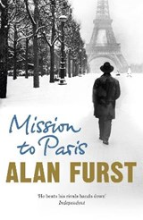 Mission to Paris | Alan Furst |