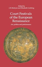 Court Festivals of the European Renaissance