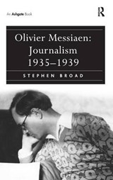 Olivier Messiaen | Stephen Broad |