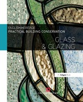 Practical Building Conservation: Glass and Glazing |  |
