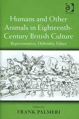 Humans And Other Animals in Eighteenth-Century British Culture | auteur onbekend |