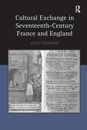 Cultural Exchange in Seventeenth-Century France and England