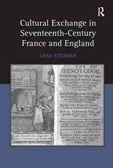 Cultural Exchange in Seventeenth-Century France and England | Gesa Stedman |