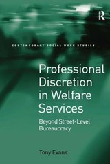 Professional Discretion in Welfare Services | Tony Evans |