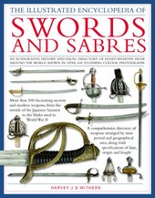 The Illustrated Encyclopedia of Swords and Sabres
