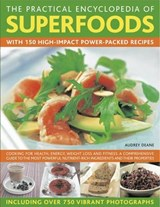 The Practical Encyclopedia of Superfoods | Audrey Deane |